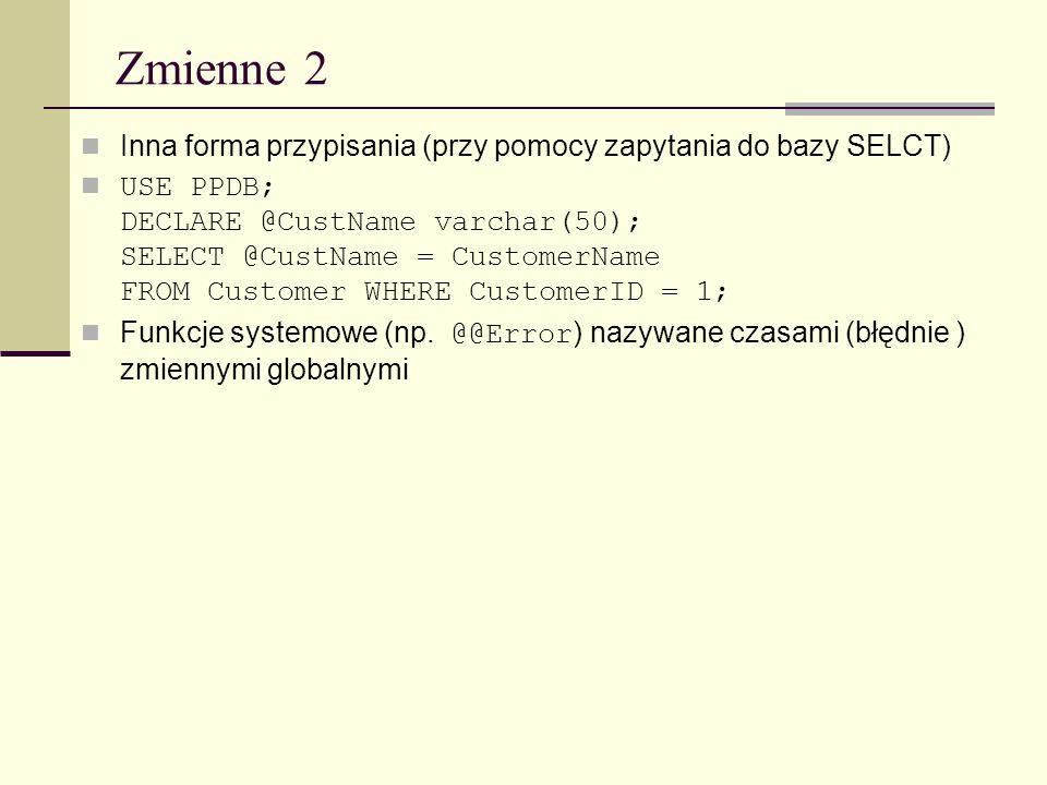 Zmienne 2 Inna forma przypisania (przy pomocy zapytania do bazy SELCT)