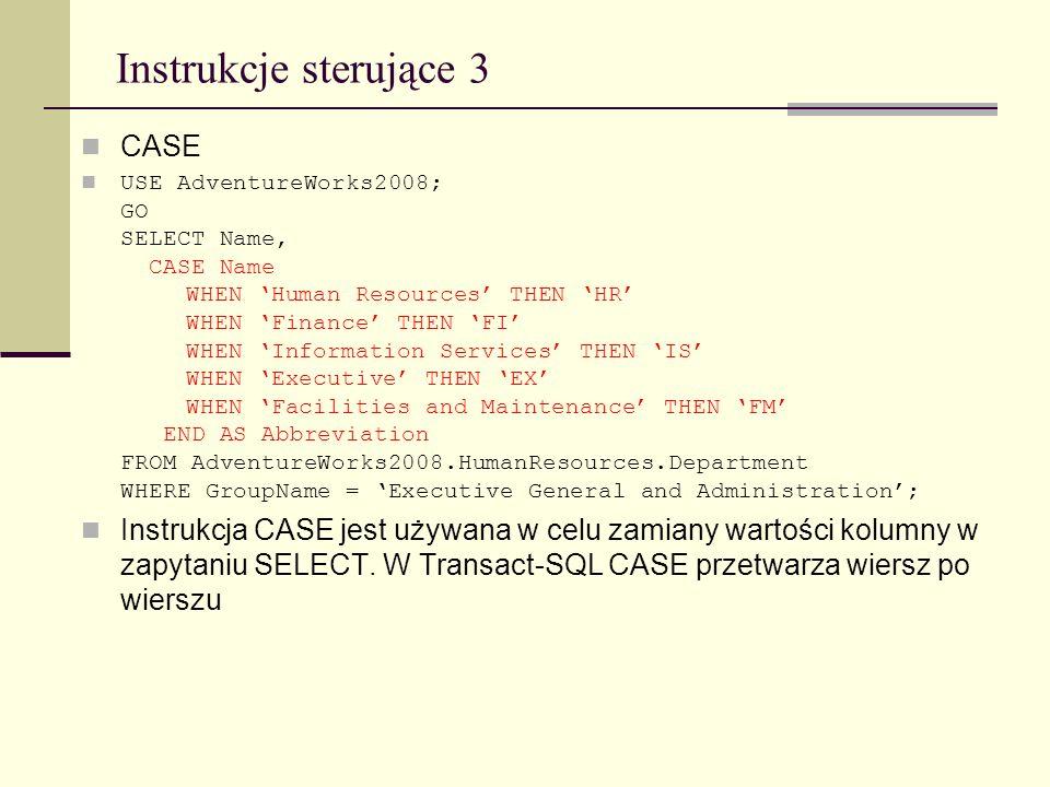 Instrukcje sterujące 3 CASE