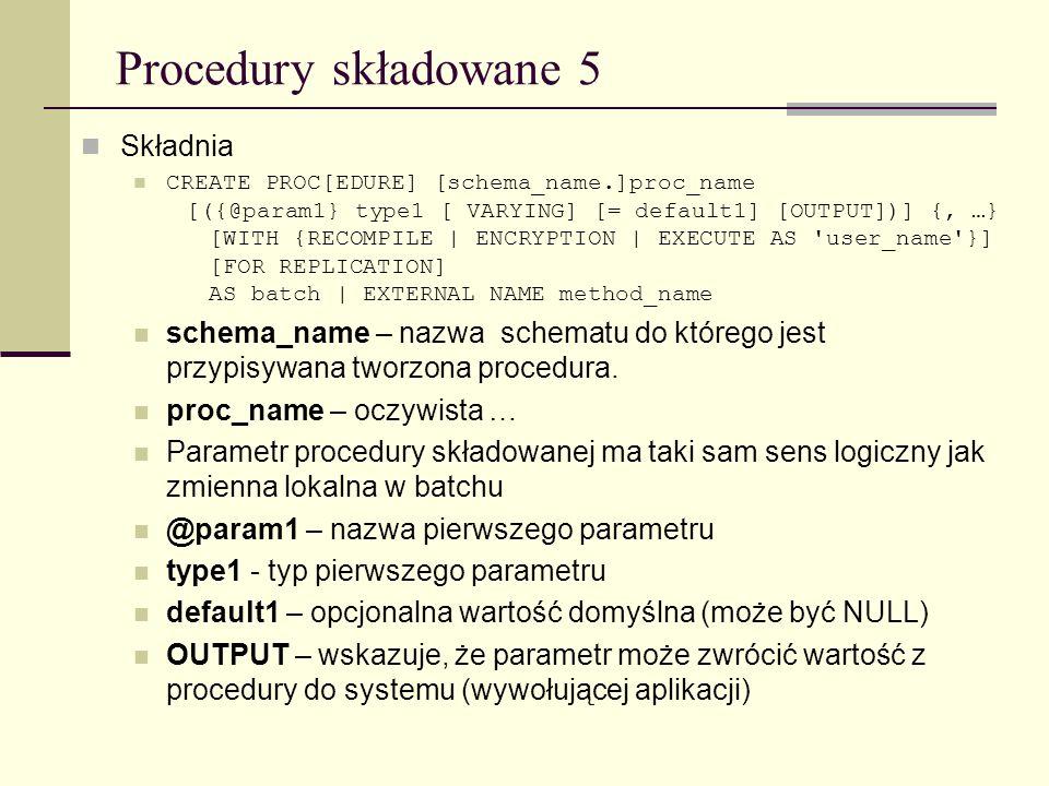 Procedury składowane 5 Składnia