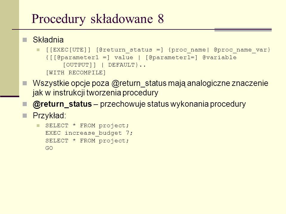 Procedury składowane 8 Składnia