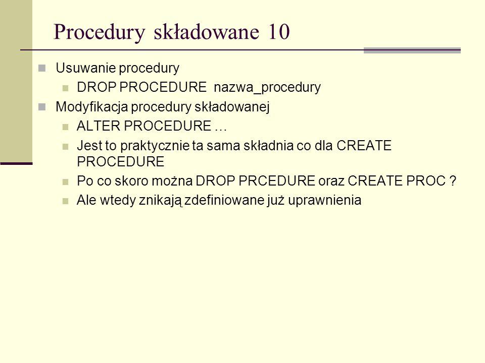 Procedury składowane 10 Usuwanie procedury