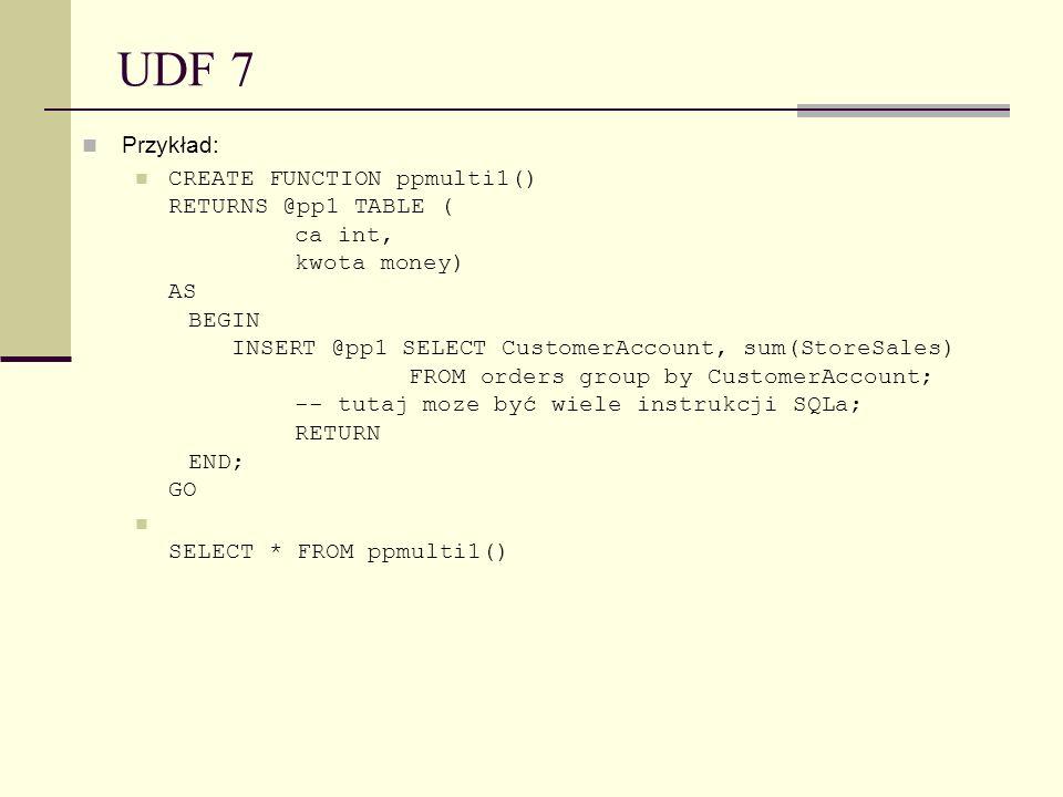 UDF 7 Przykład: