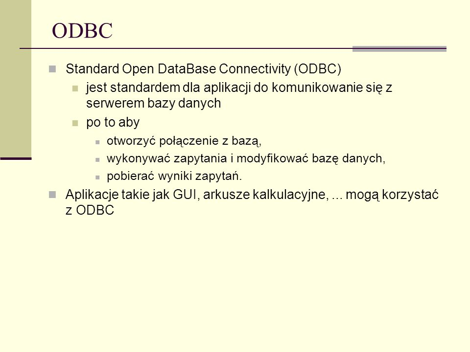 ODBC Standard Open DataBase Connectivity (ODBC)