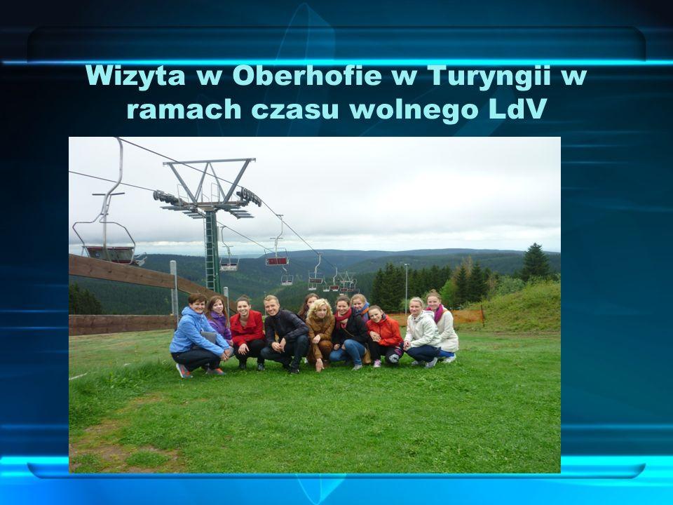 Wizyta w Oberhofie w Turyngii w ramach czasu wolnego LdV