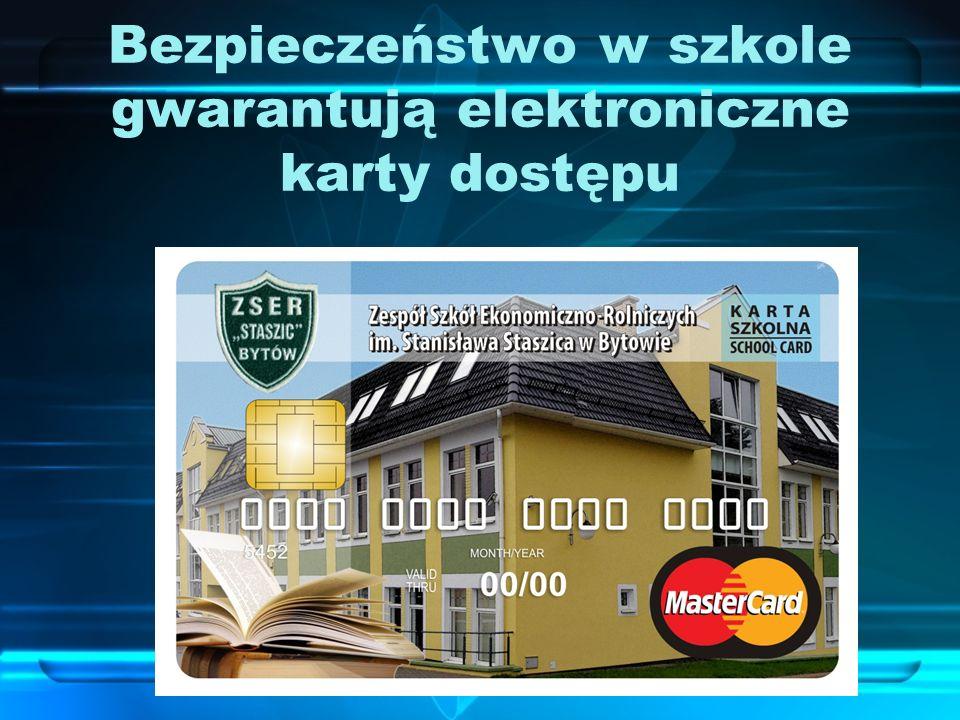 Bezpieczeństwo w szkole gwarantują elektroniczne karty dostępu