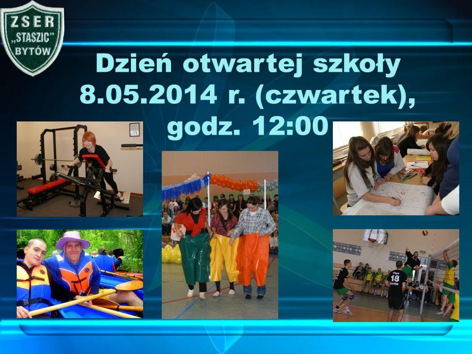 Dzień otwartej szkoły 8.05.2014 r. (czwartek), godz. 12:00