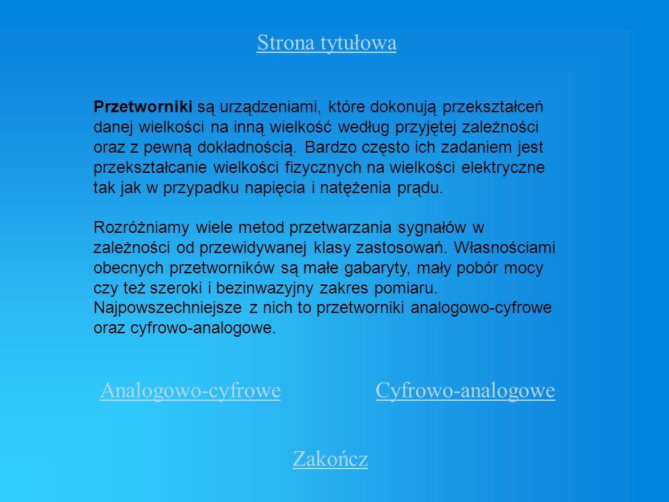 Strona tytułowa Analogowo-cyfrowe Cyfrowo-analogowe Zakończ