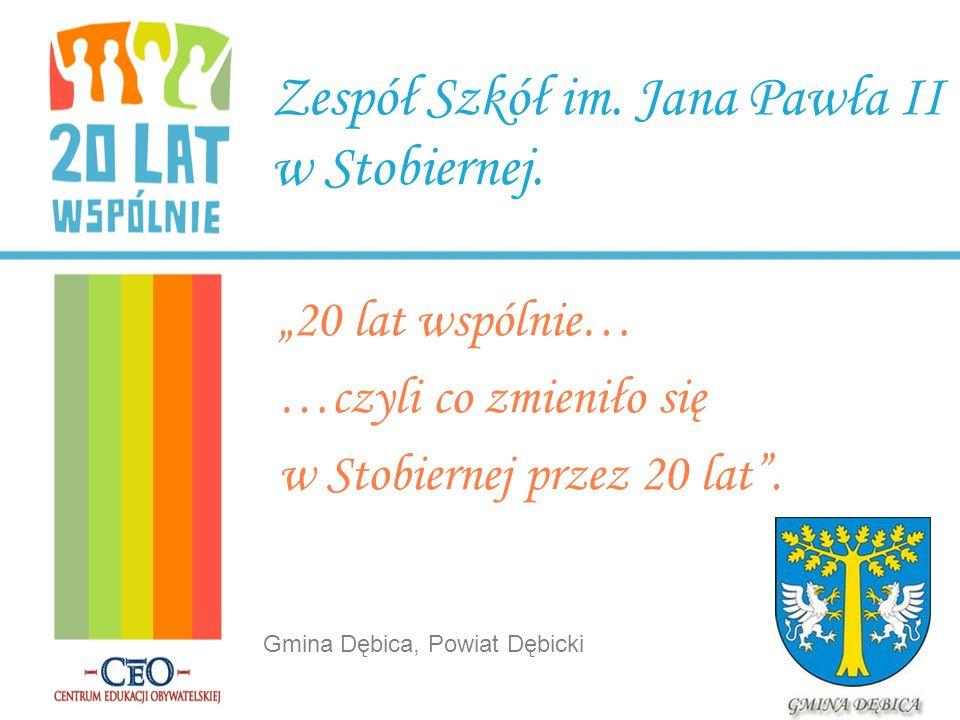Zespół Szkół im. Jana Pawła II w Stobiernej.