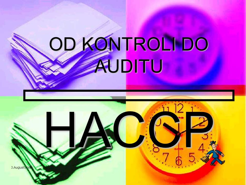 OD KONTROLI DO AUDITU HACCP