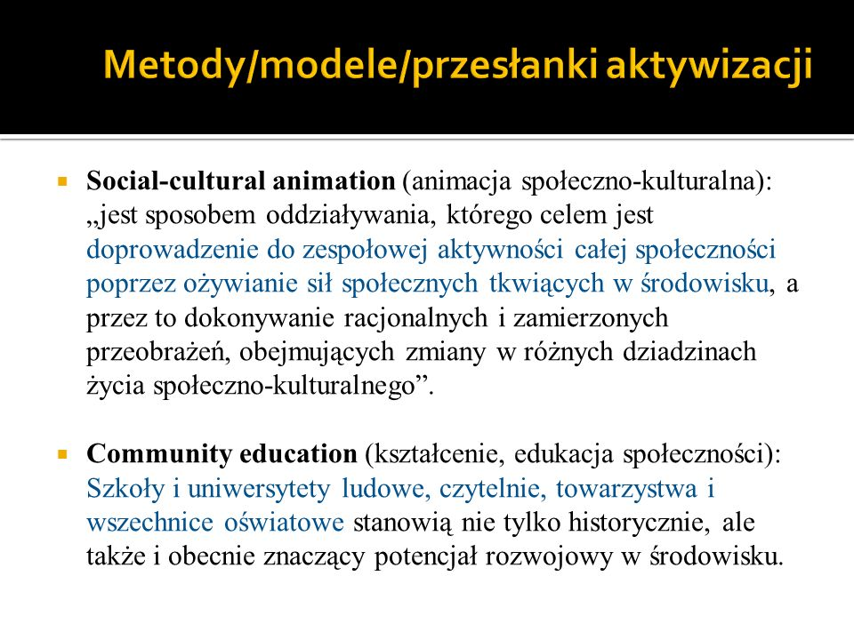 Metody/modele/przesłanki aktywizacji