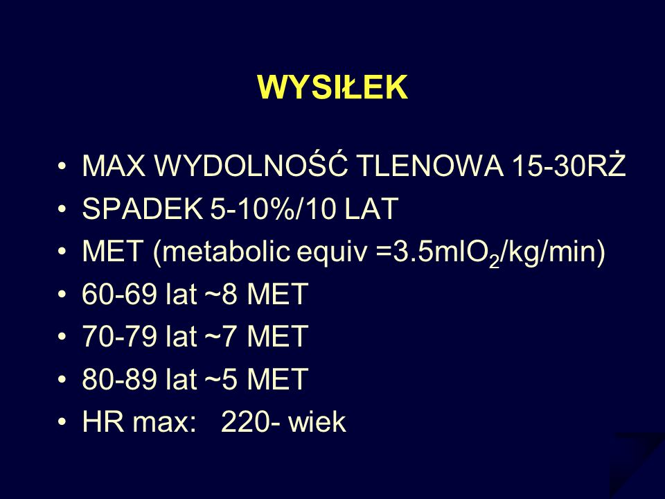 WYSIŁEK MAX WYDOLNOŚĆ TLENOWA 15-30RŻ SPADEK 5-10%/10 LAT