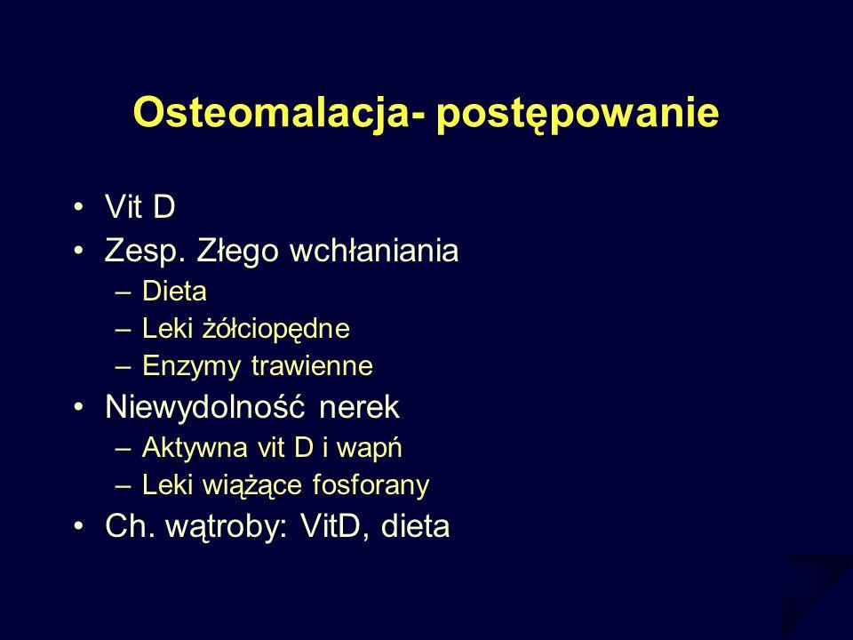 Osteomalacja- postępowanie