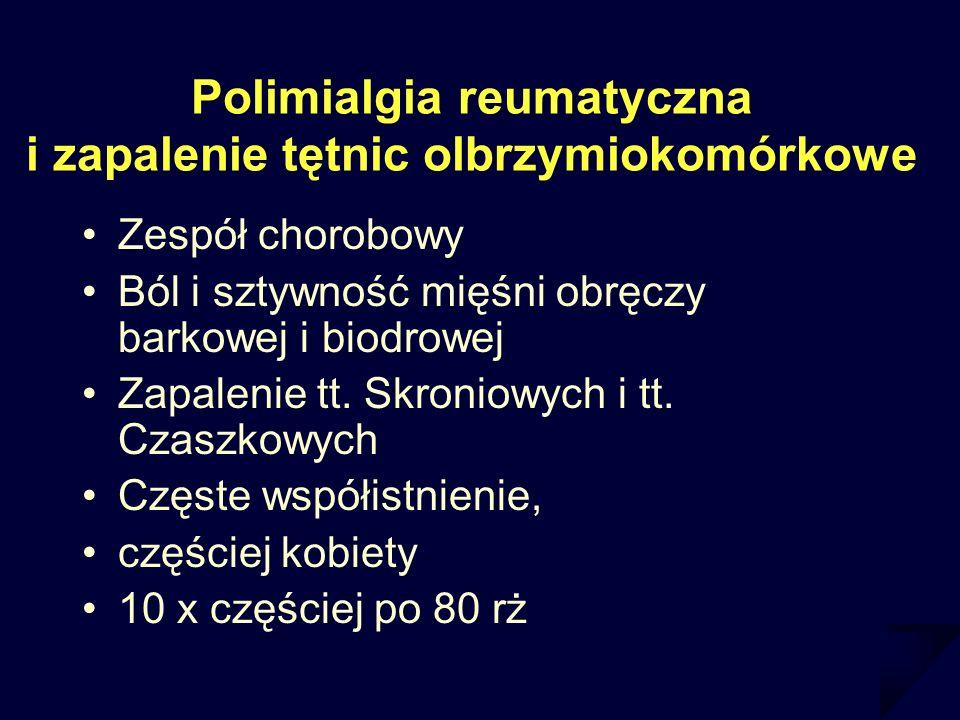Polimialgia reumatyczna i zapalenie tętnic olbrzymiokomórkowe