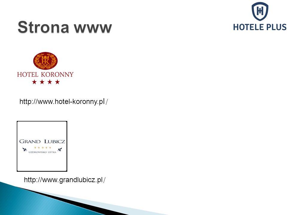 Strona www http://www.hotel-koronny.pl/ http://www.grandlubicz.pl/