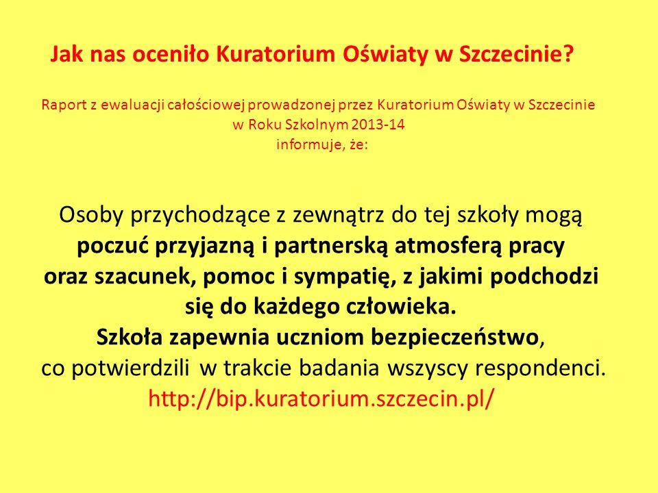 Jak nas oceniło Kuratorium Oświaty w Szczecinie
