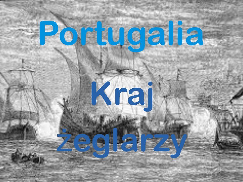 Portugalia Kraj żeglarzy