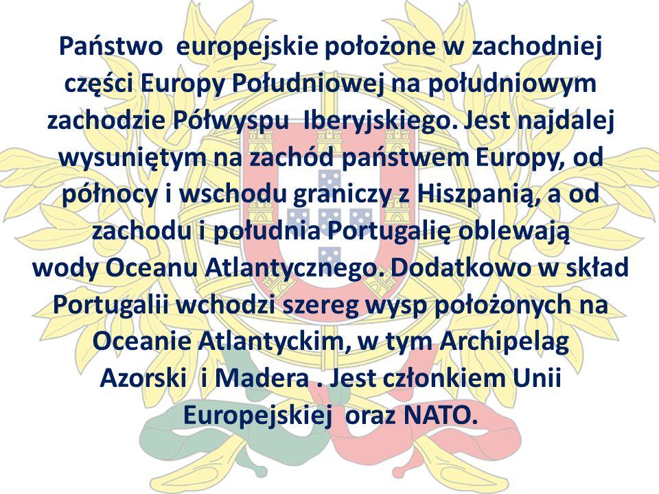 Państwo europejskie położone w zachodniej części Europy Południowej na południowym zachodzie Półwyspu Iberyjskiego.