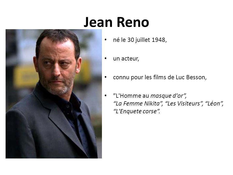 Jean Reno né le 30 juillet 1948, un acteur,
