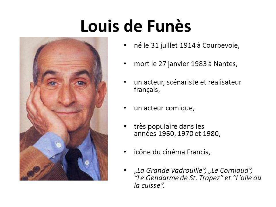 Louis de Funès né le 31 juillet 1914 à Courbevoie,