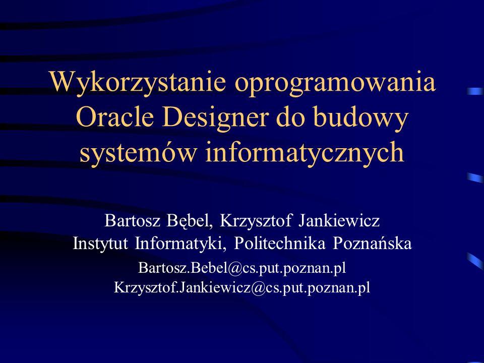 Bartosz.Bebel@cs.put.poznan.pl Krzysztof.Jankiewicz@cs.put.poznan.pl