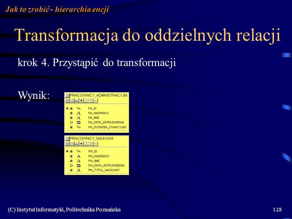 Transformacja do oddzielnych relacji