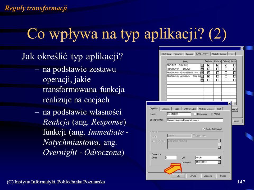Co wpływa na typ aplikacji (2)