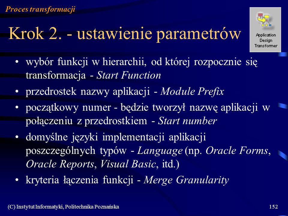 Krok 2. - ustawienie parametrów