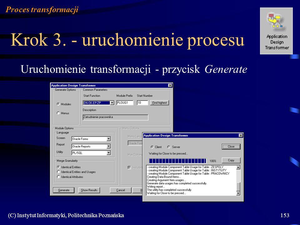 Krok 3. - uruchomienie procesu