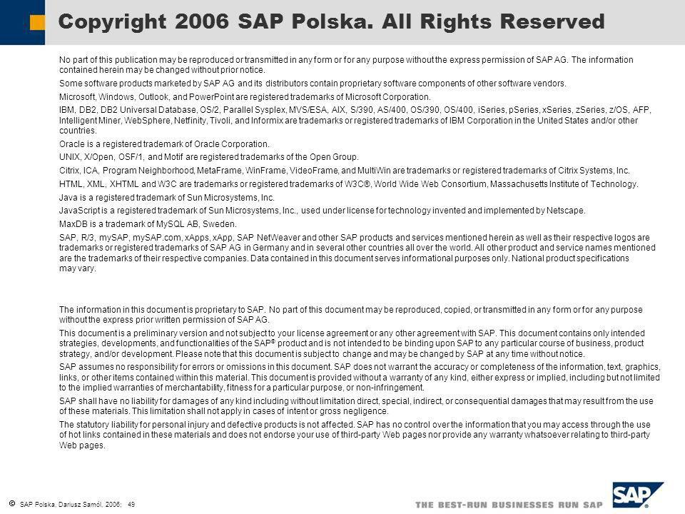 Copyright 2006 SAP Polska. All Rights Reserved