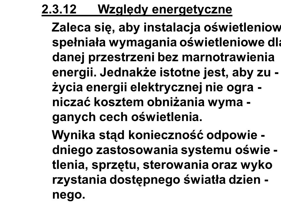 2.3.12 Względy energetyczne