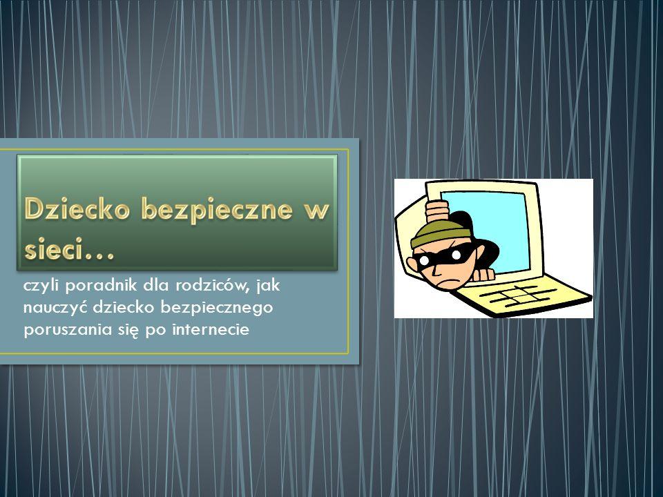 Dziecko bezpieczne w sieci…