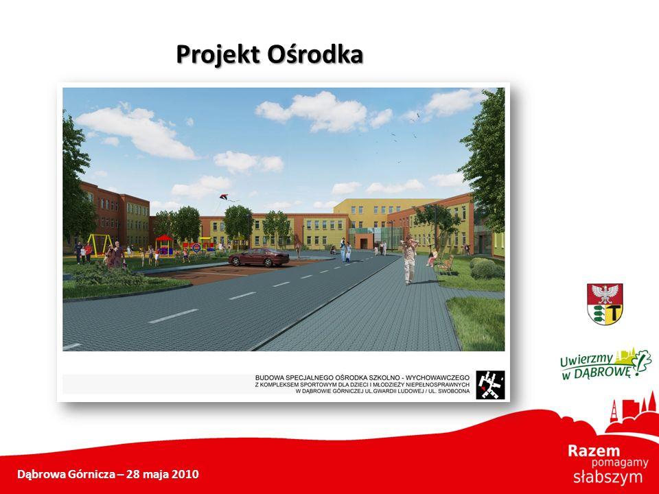 Projekt Ośrodka Dąbrowa Górnicza – 28 maja 2010