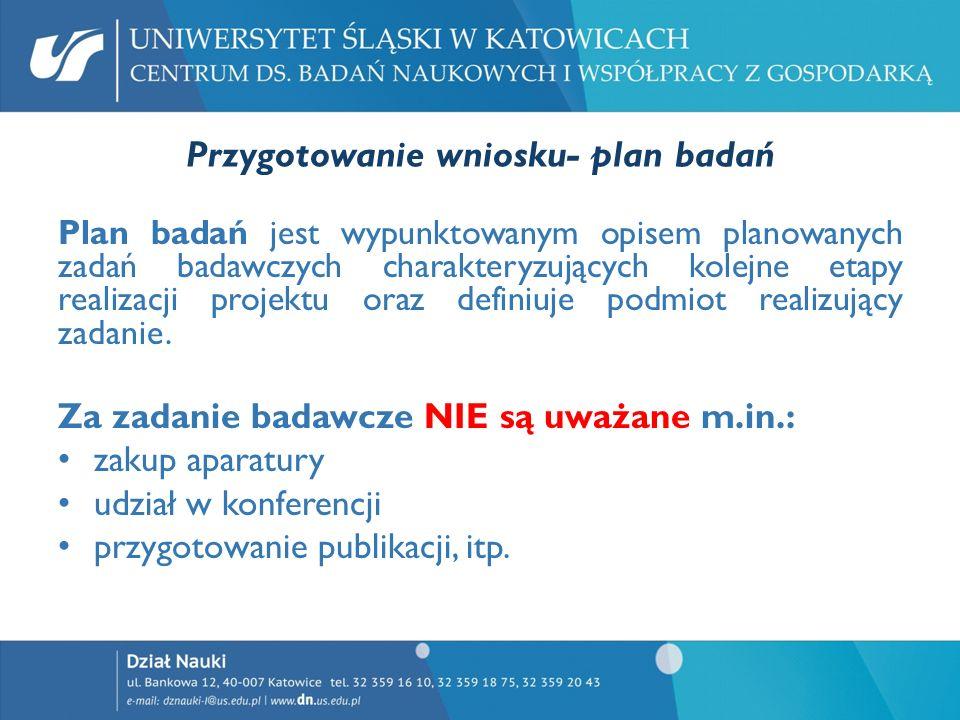 Przygotowanie wniosku- plan badań