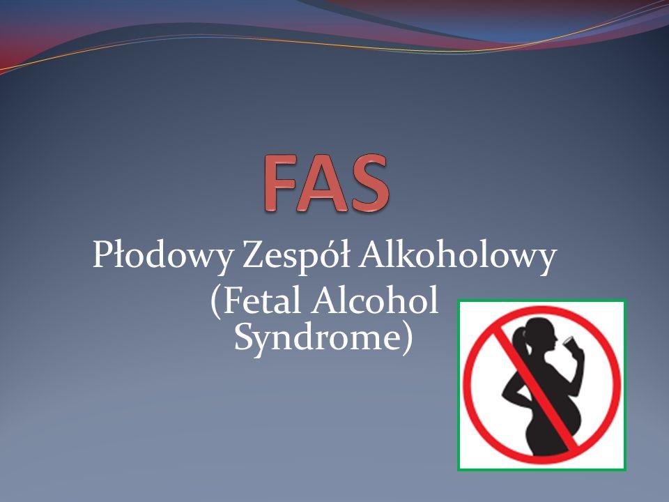 Płodowy Zespół Alkoholowy (Fetal Alcohol Syndrome)