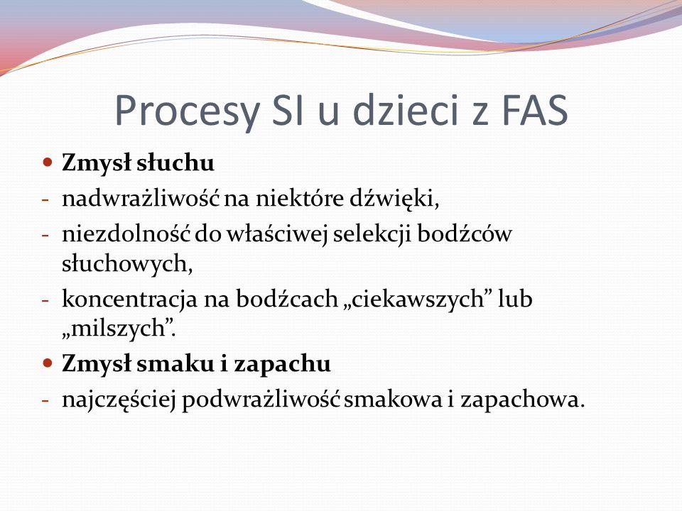 Procesy SI u dzieci z FAS