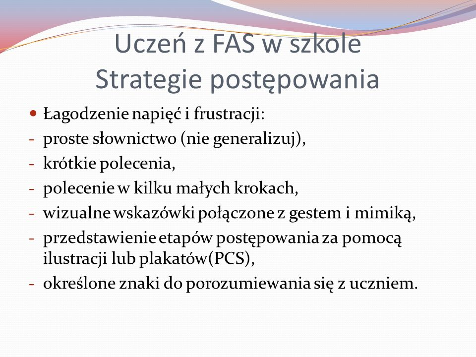Uczeń z FAS w szkole Strategie postępowania