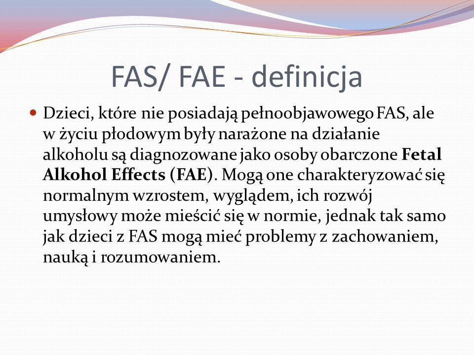 FAS/ FAE - definicja