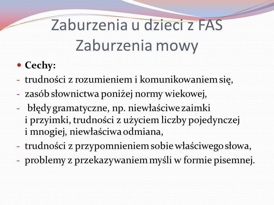 Zaburzenia u dzieci z FAS Zaburzenia mowy