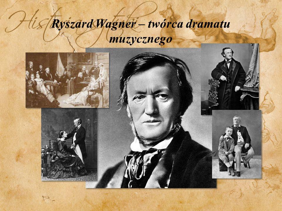 Ryszard Wagner – twórca dramatu muzycznego