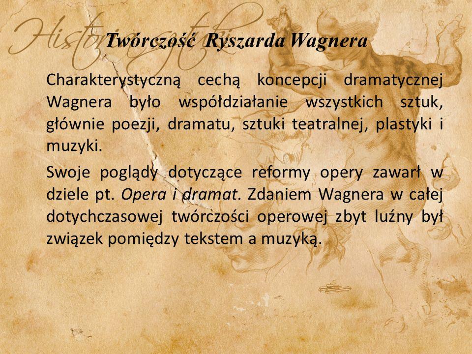 Twórczość Ryszarda Wagnera