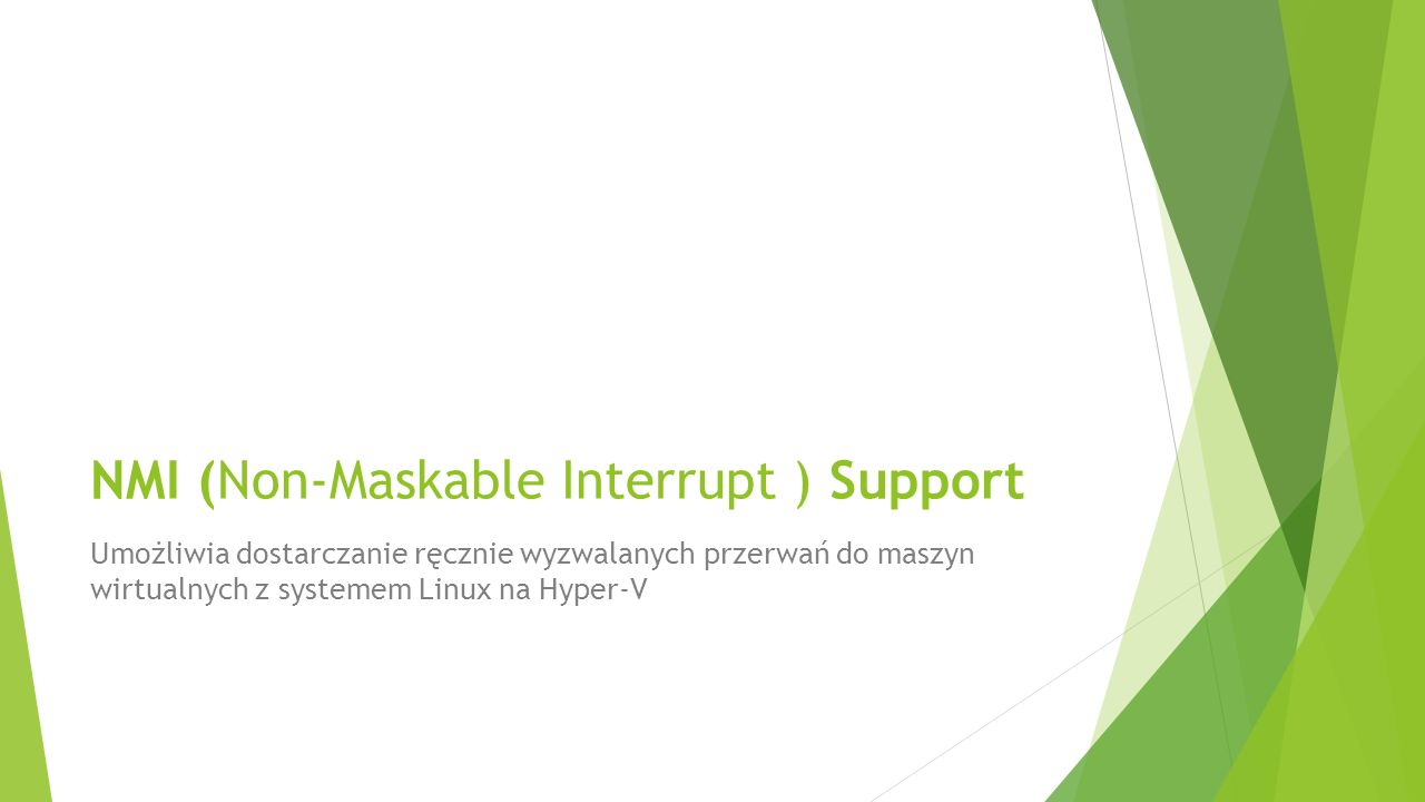 NMI (Non-Maskable Interrupt ) Support