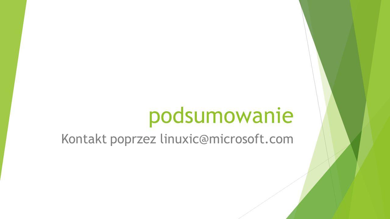 Kontakt poprzez linuxic@microsoft.com