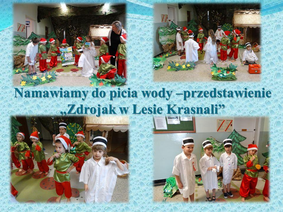 """Namawiamy do picia wody –przedstawienie """"Zdrojak w Lesie Krasnali"""