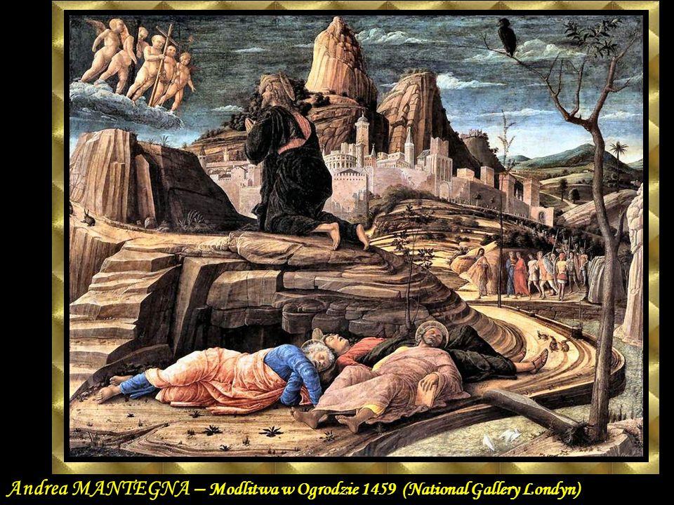 Andrea MANTEGNA – Modlitwa w Ogrodzie 1459 (National Gallery Londyn)