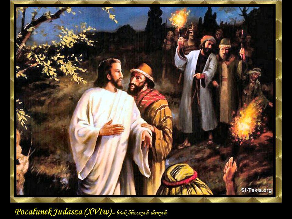 Pocałunek Judasza (XVIw) – brak bliższych danych