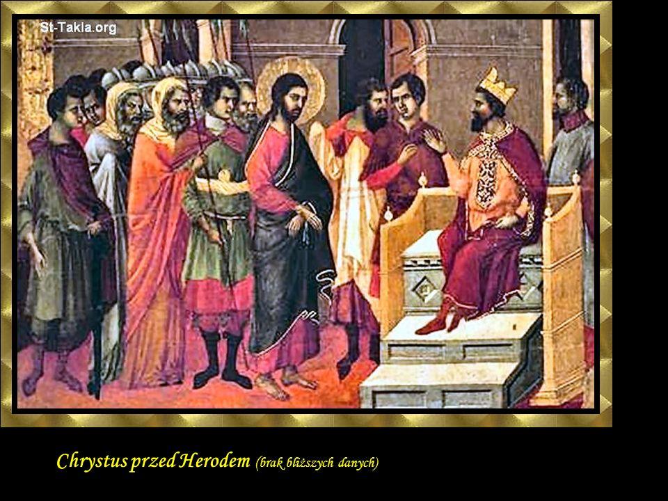 Chrystus przed Herodem (brak bliższych danych)