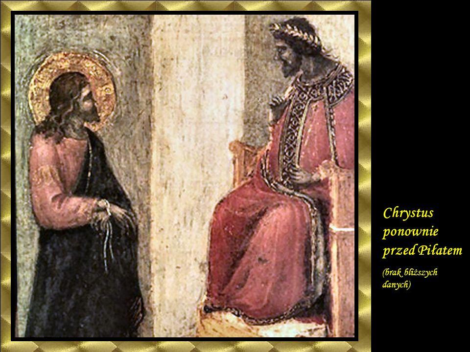Chrystus ponownie przed Piłatem