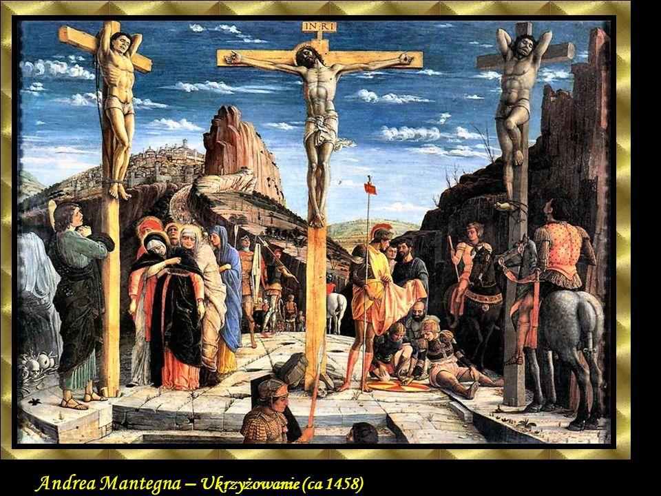 Andrea Mantegna – Ukrzyżowanie (ca 1458)