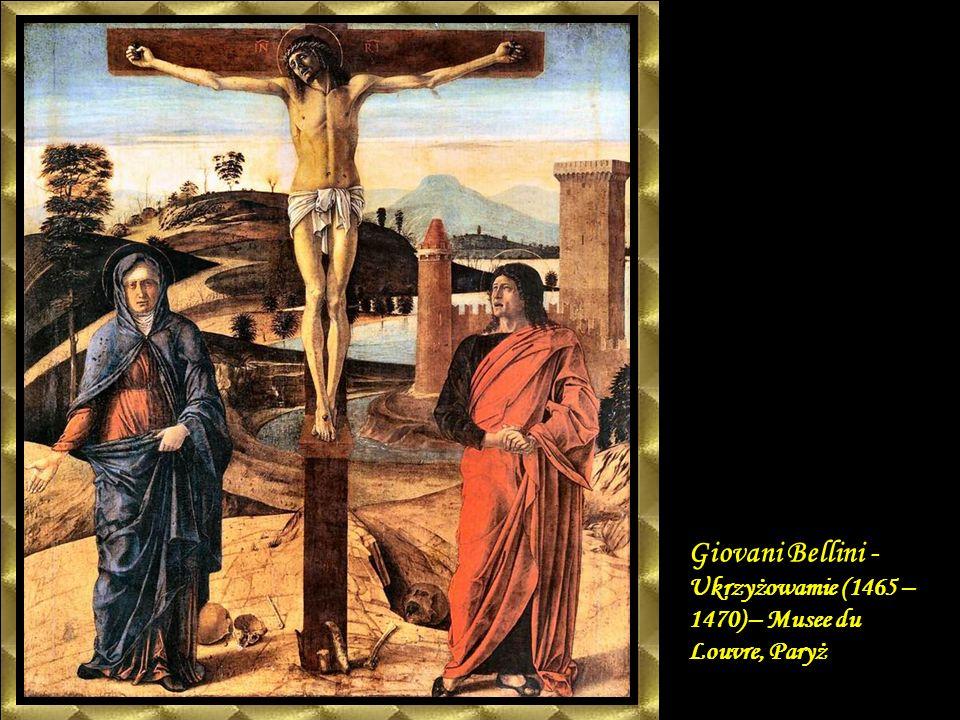 Giovani Bellini - Ukrzyżowamie (1465 – 1470) – Musee du Louvre, Paryż