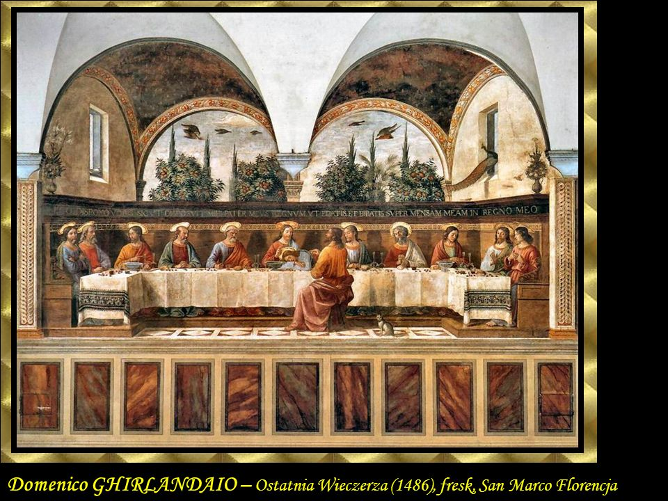Domenico GHIRLANDAIO Last Supper San Marco, Florence c. 1486